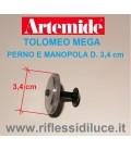 Artemide perno e manopola diametro cm 3.4 ricambio per Tolomeo mega terra